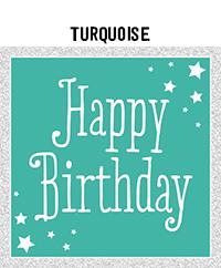 Birthday - Turquoise